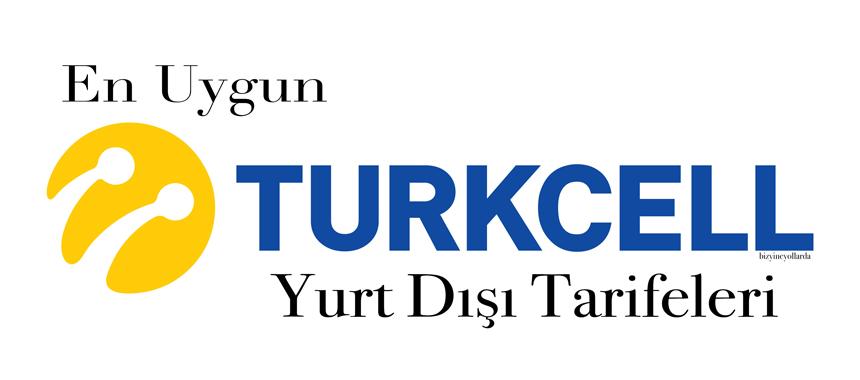 En ucuz Turkcell yurtdışı paketleri